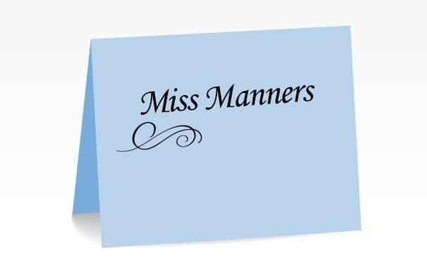 Miss Manners: He slices English muffins? Fetch the smelling salts.